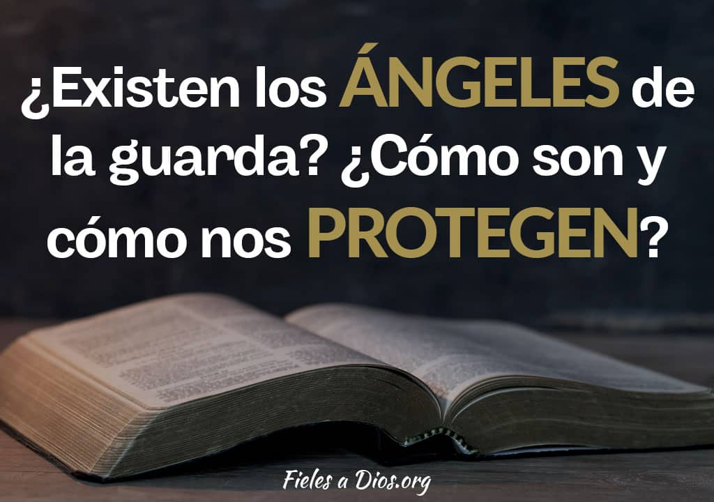 existen angeles guarda como protegen