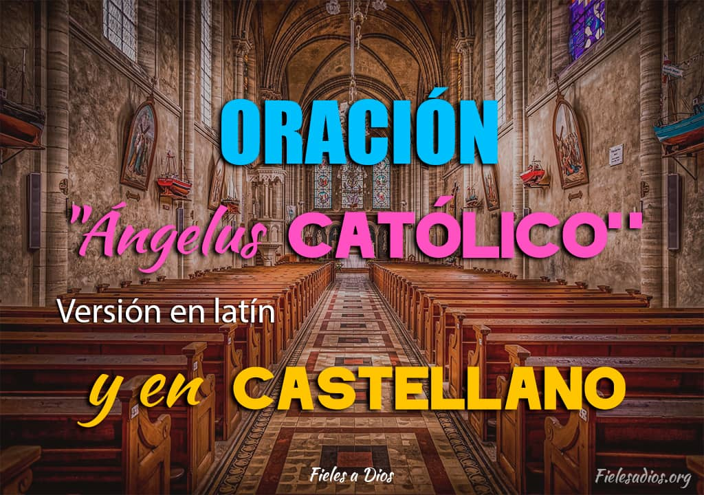 oracion angelus catolico version latin castellano