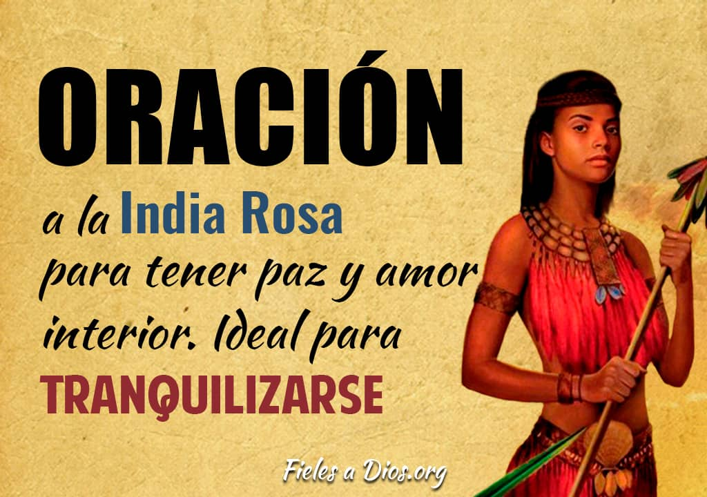 oracion india rosa tener paz amor ideal tranquilizarse
