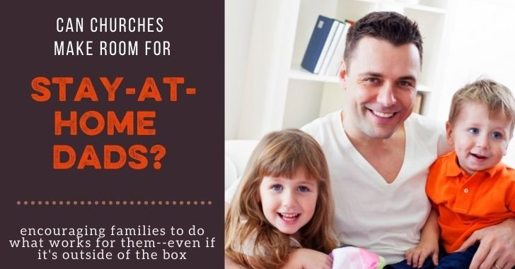 FB Churches Make Room Stay at Home Dads